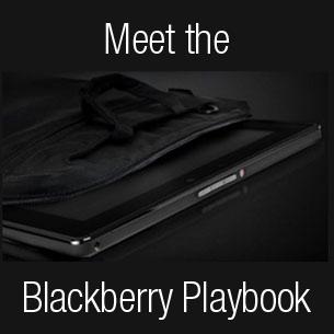 Meet the BlackBerry PlayBook